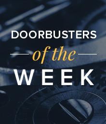 Doorbusters of the week